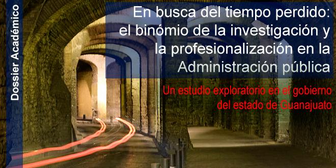 Dossier:  Investigación y profesionalización en la Administración Pública